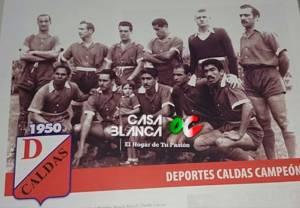 Deportes-Caldas-Campeon-1950-Once-Caldas-Casa-Blanca-OC