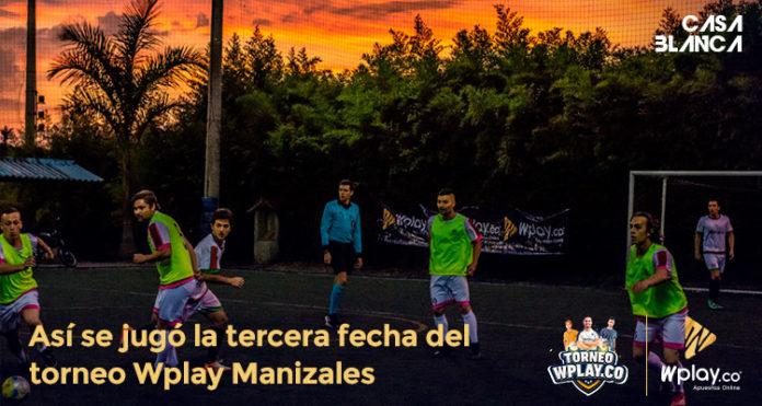 Torneo-Wplay-manizales-casa-blanca-sports