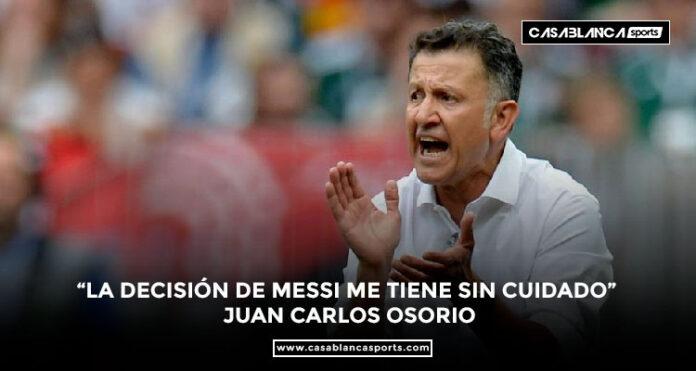 """""""La-decisión-de-Messi-me-tiene-sin-cuidado""""-Juan-Carlos-Osorio-"""