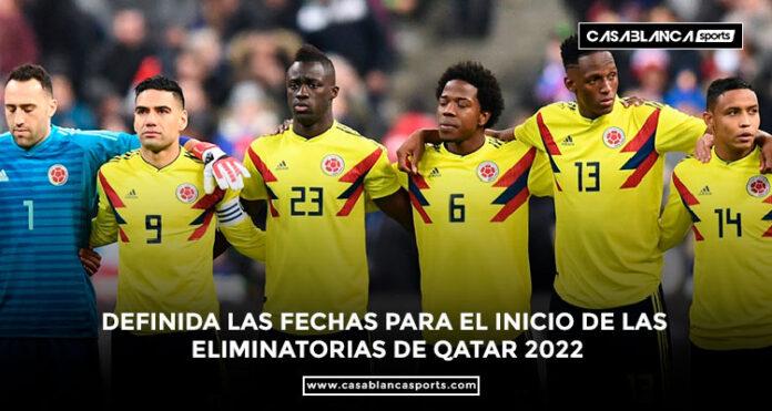 Definida las fechas para el inicio de las eliminatorias de qatar 2022