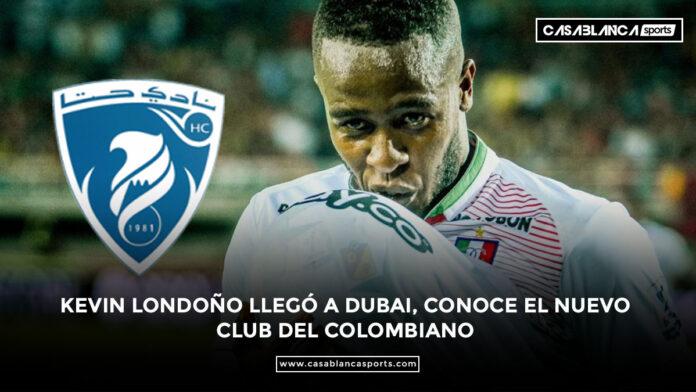 KEVIN-LONDOÑO-LLEGÓ-A-DUBAI,-CONOCE-EL-NUEVO--CLUB-DEL-COLOMBIANO-HATTA-CLUB