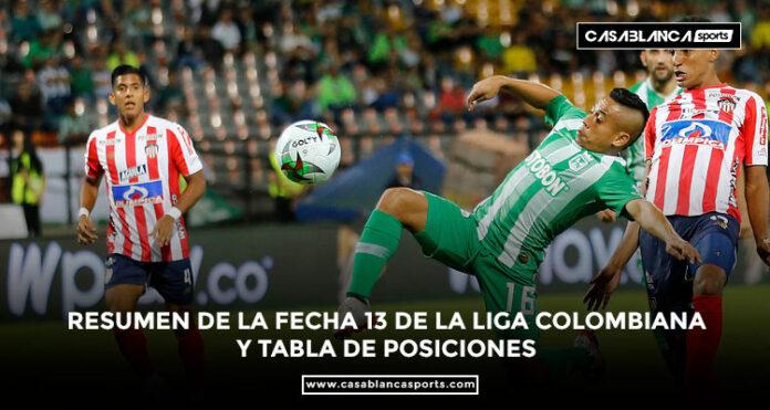 Resumen de la fecha 13 de la Liga colombiana y tabla de posiciones